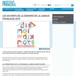 Les dix mots de la Semaine de la langue française 2015