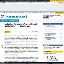La justice française n'interdit pas à OVH d'héberger WikiLeaks