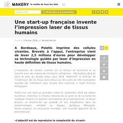 Une start-up française invente l'impression laser de tissus humains