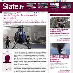 Armée française: la tentation des mercenaires