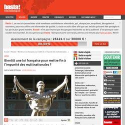 Bientôt une loi française pour mettre fin à l'impunité des multinationales