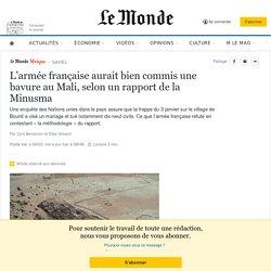 L'armée française aurait bien commis une bavure au Mali, selon un rapport de la Minusma