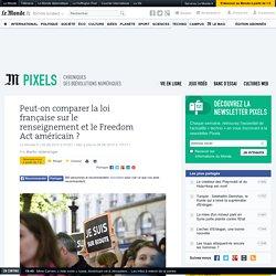 Peut-on comparer la loi française sur le renseignement et le Freedom Act américain ?