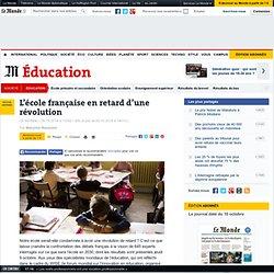 L'école française en retard d'une révolution