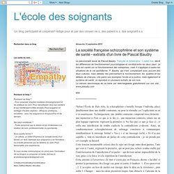 La société française schizophrène et son système de santé - extraits d'un livre de Pascal Baudry