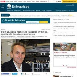 Start-up. Nokia rachète la française Withings, spécialiste des objets connectés