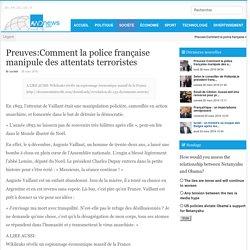 Preuves:Comment la police française manipule des attentats terroristes