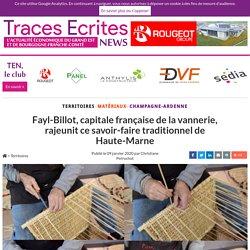 Fayl-Billot, capitale française de la vannerie, rajeunit ce savoir-faire traditionnel de Haute-Marne