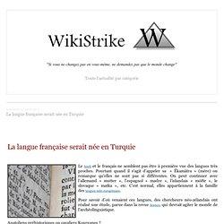 La langue française serait née en Turquie
