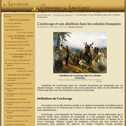 L'esclavage et son abolition dans les colonies françaises - Le site de l'association Frontenac-Amériques
