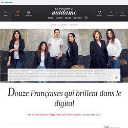 Douze Françaises qui brillent dans le digital