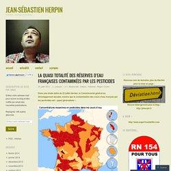 La quasi totalité des réserves d'eau françaises contaminées par les pesticides
