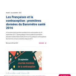 Les Françaises et la contraception : premières données du Baromètre santé 2016