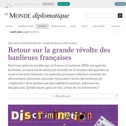 Retour sur la grande révolte des banlieues françaises en 2005, par Denis Duclos (Le Monde diplomatique, août 2006)