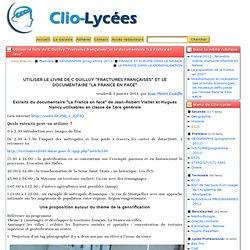 """Utiliser le livre de C Guilluy """"Fractures françaises"""" et le documentaire """"La France en face"""""""