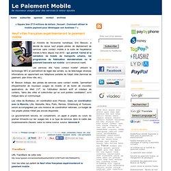 Neuf villes françaises expérimenteront le paiement mobile