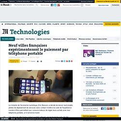Neuf villes françaises expérimenteront le paiement par téléphone portable
