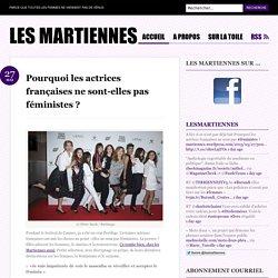 Pourquoi les actrices françaises ne sont-elles pas féministes ?