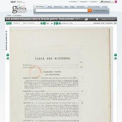 Les armées françaises dans la Grande guerre. Tome premier. 1,1 / Ministère de la guerre, état-major de l'armée, service historique