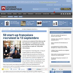 50 start-up françaises recrutent le 13 septembre