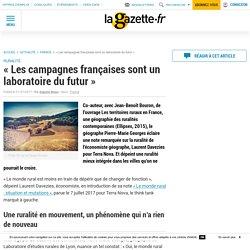 """""""Les campagnes françaises sont un laboratoire du futur"""""""
