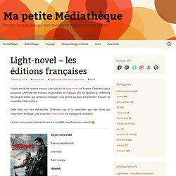 Light-novel ~ les éditions françaises