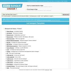Banques françaises : 25 banques de France métropolitaine et d'Outre-Mer (DOM-TOM)