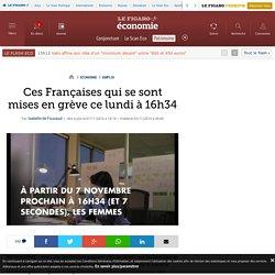 Ces Françaises qui se sont mises en grève ce lundi à 16h34