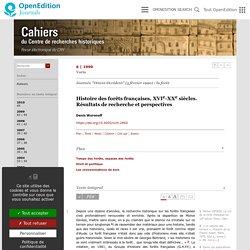Histoire des forêts françaises, XVIe-XXesiècles. Résultats de recherche et perspectives
