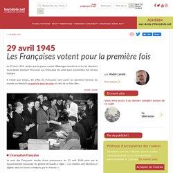 29 avril 1945 - Les Françaises votent pour la première fois - Herodote.net