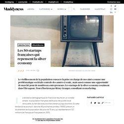 Les 50 startups françaises qui repensent la silver economy - Maddyness - Le Magazine des Startups Françaises