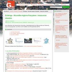 Eclairage - Nouvelles régions françaises : ressources classées