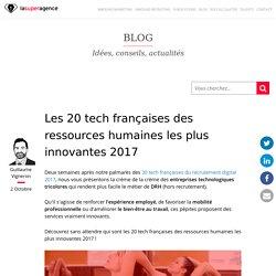 Les 20 tech françaises des ressources humaines les plus innovantes 2017