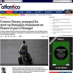 Pourquoi les start-up françaises réussissent en France et pas à l'étranger