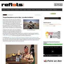 Troupes françaises au sol en Libye : nouvelles révélations