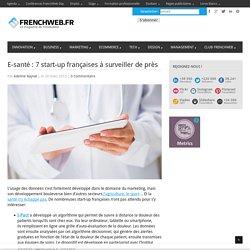 E-santé : 7 start-up françaises à surveiller de près