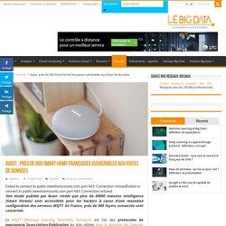 Avast : près de 900 Smart Home françaises vulnérables aux fuites de données