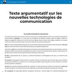 Francaislycee_Marrakech2 - Texte argumentatif sur les nouvelles technologies de communication