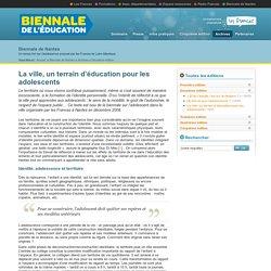 Francas des Pays de la Loire - La ville, un terrain d'éducation pour les adolescents