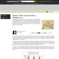 France : la 4G, un pas en avant...