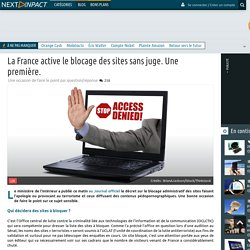 La France active le blocage des sites sans juge. Une première.