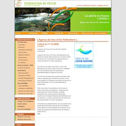 La pêche en France UFBAG AGENCE DE L'EAU ET LES FéDéRATIONS