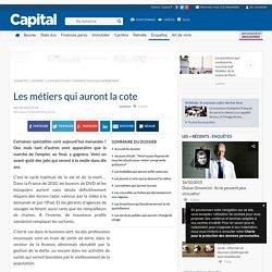 La France en 2020 : comment nous allons rebondir -Les métiers qui auront la cote