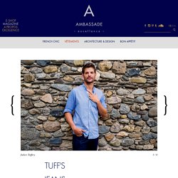 TUFF'S JEANS MADE IN FRANCE DEPUIS 1892
