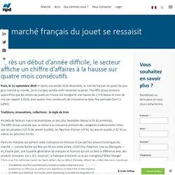 doc 15 : Jouet en France en 2019 : analyses et tendances du marché