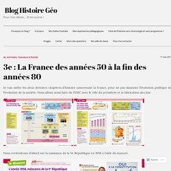 3e : La France des années 50 à la fin des années 80 – Blog Histoire Géo