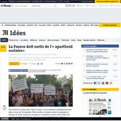 """« La France doit sortir de l'""""apartheid scolaire"""" »"""