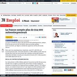 La France compte plus de 914 000 autoentrepreneurs