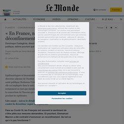 «En France, nous avons raté le déconfinement»