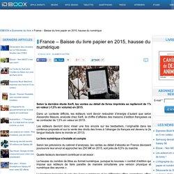 France – Baisse du livre papier en 2015, hausse du numérique